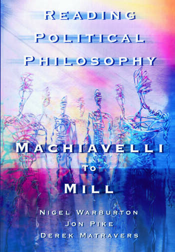 Reading Political Philosophy Machiavelli to Mill book cover