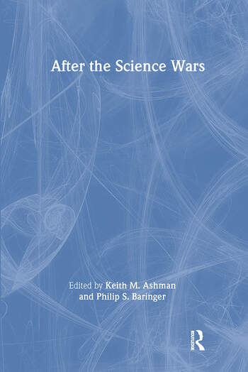 After the Science Wars Science and the Study of Science book cover