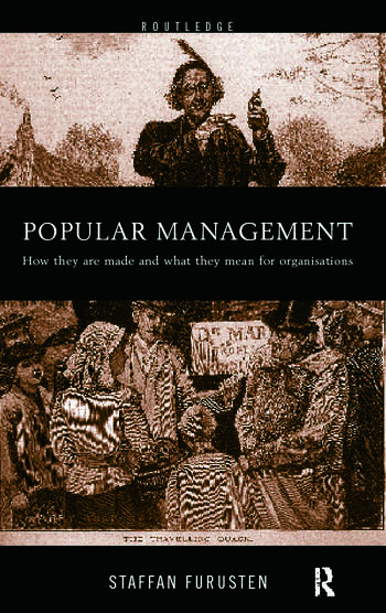 Popular Management Books How they are made and what they mean for organisations book cover