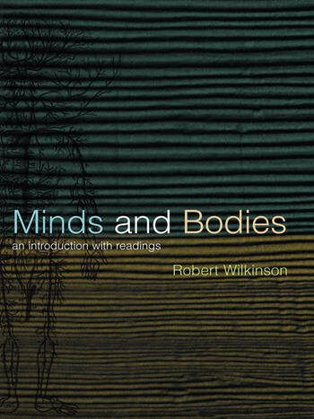 Minds and Bodies An Introduction with Readings book cover