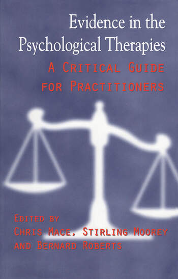 Evidence in the Psychological Therapies A Critical Guidance for Practitioners book cover