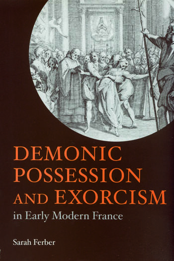 Demonic Possession and Exorcism In Early Modern France book cover