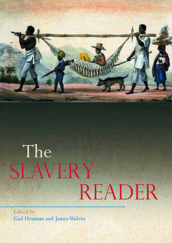 The Slavery Reader book cover