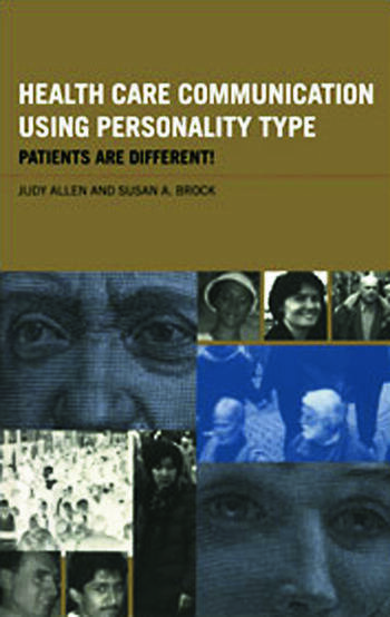 Health Care Communication Using Personality Type Patients are Different! book cover