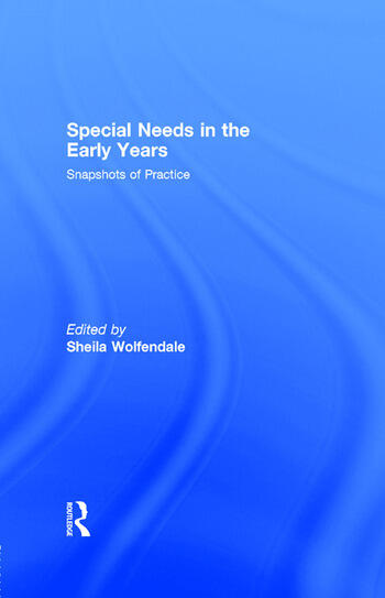 Special Needs in the Early Years Snapshots of Practice book cover