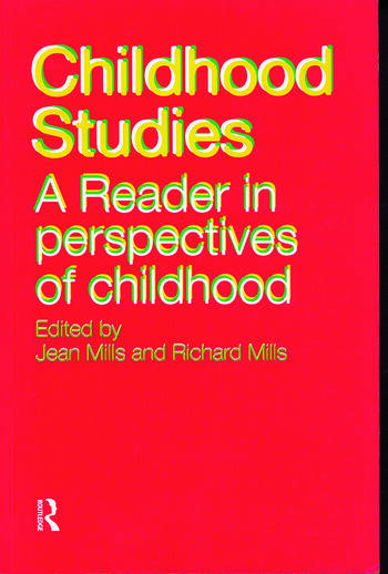 Childhood Studies A Reader in Perspectives of Childhood book cover