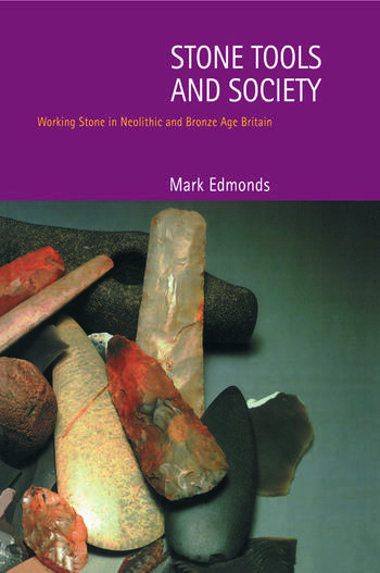 Stone Tools & Society book cover