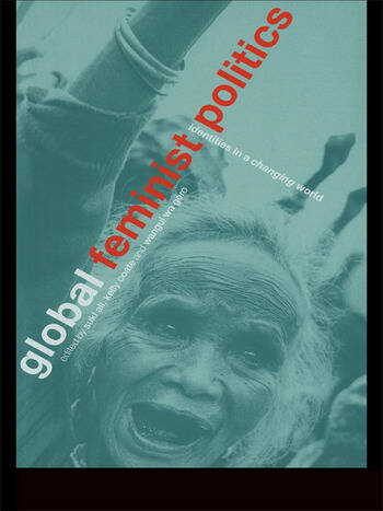 Global Feminist Politics Identities in a Changing World book cover