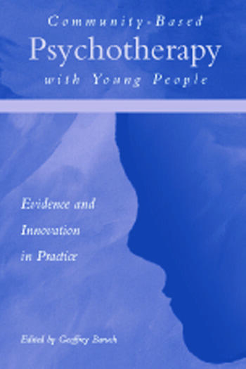 Community-Based Psychotherapy with Young People Evidence and Innovation in Practice book cover