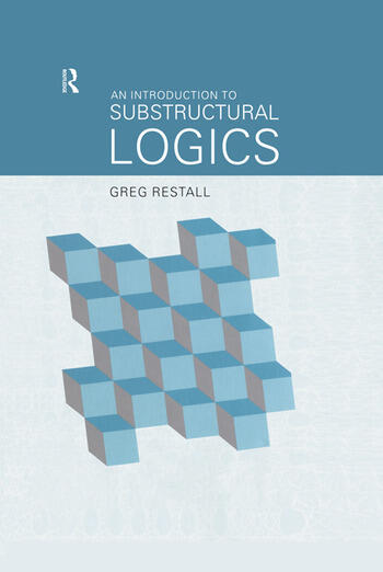 An Introduction to Substructural Logics book cover