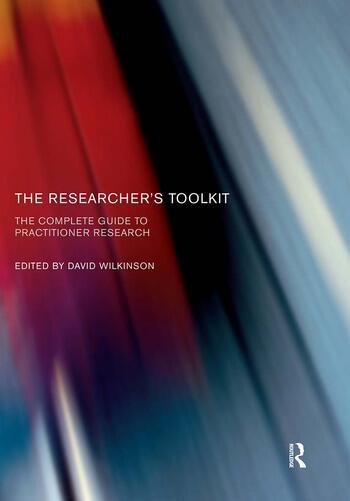 The Researcher's Toolkit The Complete Guide to Practitioner Research book cover