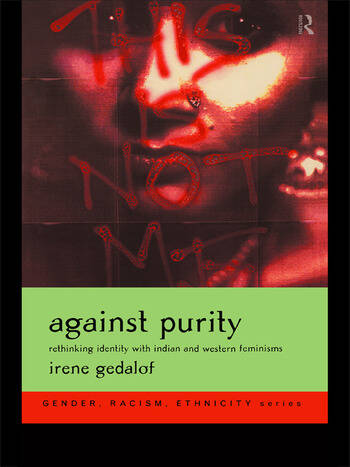 Against Purity Rethinking Identity with Indian and Western Feminisms book cover