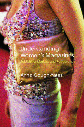 Understanding Women's Magazines Publishing, Markets and Readerships in Late-Twentieth Century Britain book cover