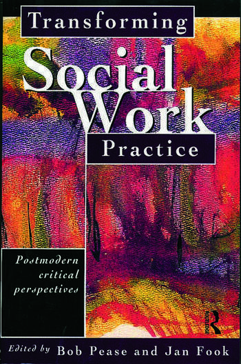 Transforming Social Work Practice Postmodern Critical Perspectives book cover