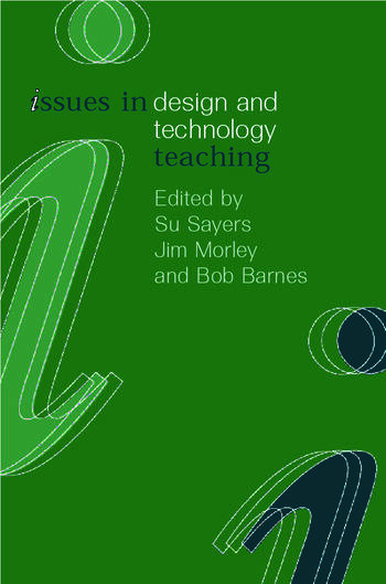 Issues in Design and Technology Teaching book cover