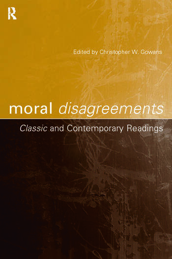 Moral Disagreements Classic and Contemporary Readings book cover