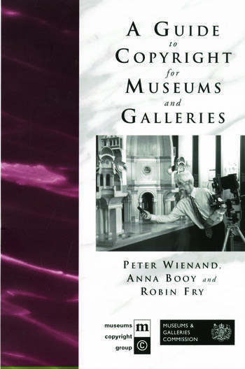 A Guide to Copyright for Museums and Galleries book cover