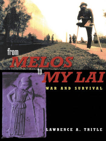 From Melos to My Lai A Study in Violence, Culture and Social Survival book cover