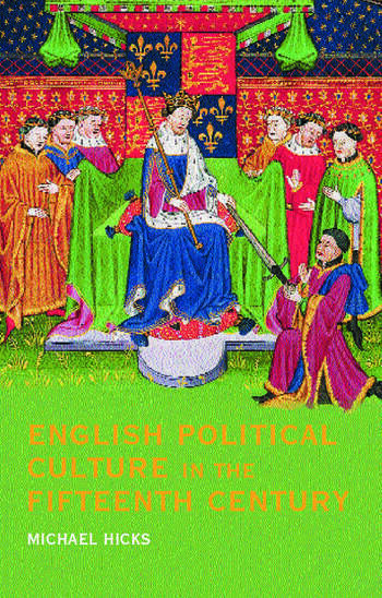 English Political Culture in the Fifteenth Century book cover