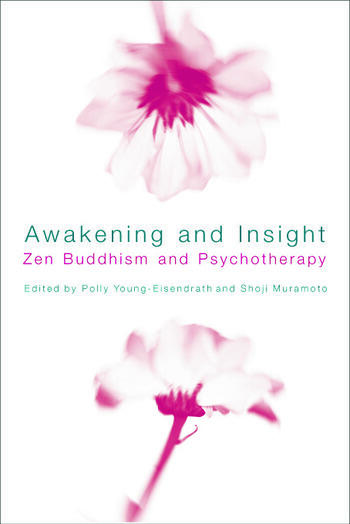 Awakening and Insight Zen Buddhism and Psychotherapy book cover