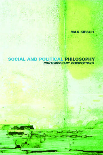 Social and Political Philosophy Contemporary Perspectives book cover