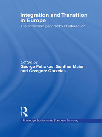 Integration and Transition in Europe The Economic Geography of Interaction book cover