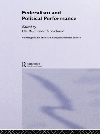 Federalism and Political Performance book cover