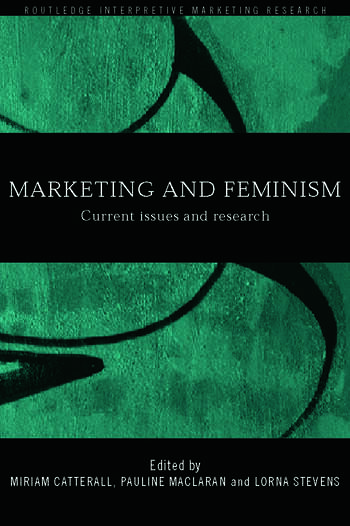 Marketing and Feminism Current issues and research book cover