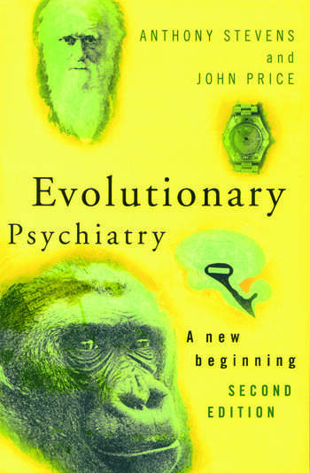 Evolutionary Psychiatry, second edition A New Beginning book cover
