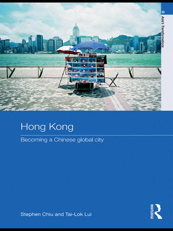Hong Kong Becoming a Chinese Global City book cover