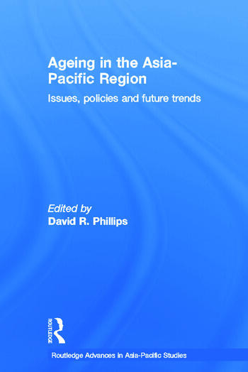 Ageing in the Asia-Pacific Region Issues, Policies and Future Trends book cover