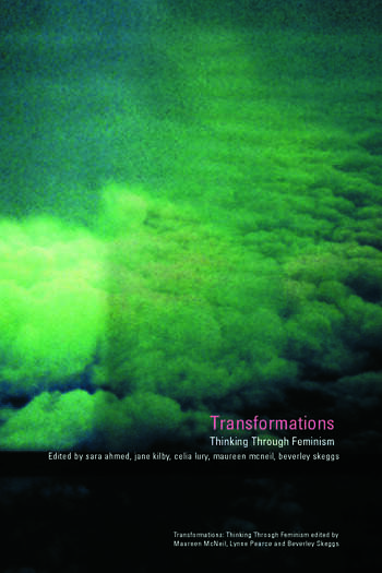 Transformations Thinking Through Feminism book cover
