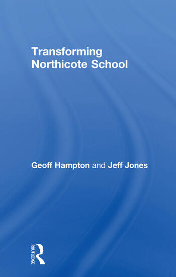 Transforming Northicote School book cover