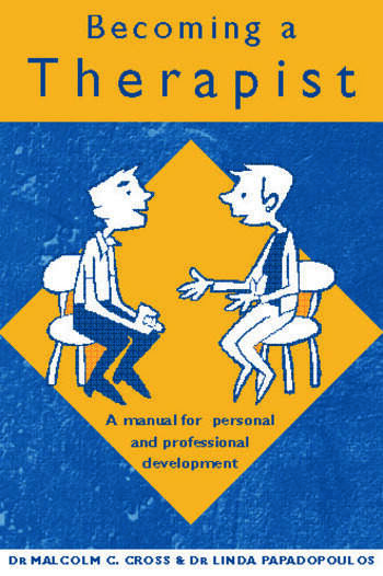 Becoming a Therapist A Manual for Personal and Professional Development book cover