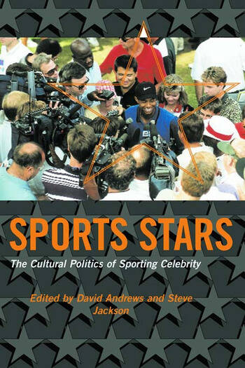 Sport Stars The Cultural Politics of Sporting Celebrity book cover