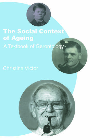 The Social Context of Ageing A Textbook of Gerontology book cover