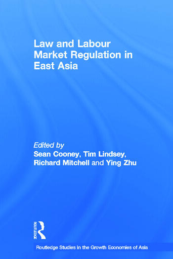 Law and Labour Market Regulation in East Asia book cover