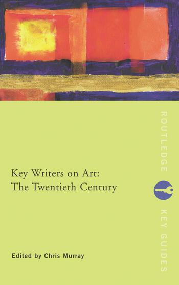 Key Writers on Art: The Twentieth Century book cover