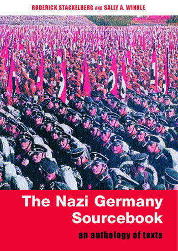 The Nazi Germany Sourcebook An Anthology of Texts book cover