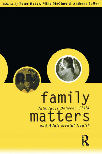 Family Matters Interfaces between Child and Adult Mental Health book cover