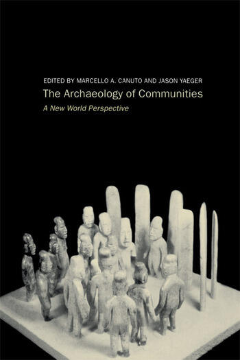Archaeology of Communities A New World Perspective book cover