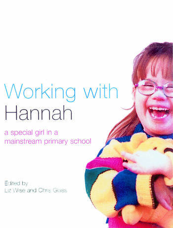 Working With Hannah A Special Girl in a Mainstream School book cover