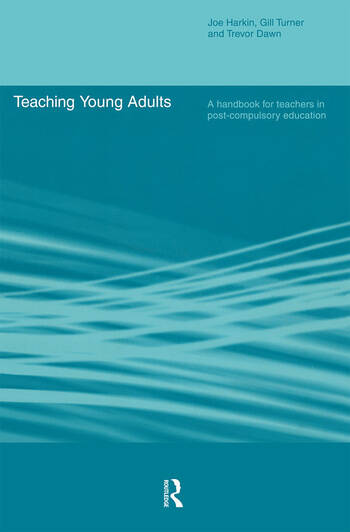 Teaching Young Adults A Handbook for Teachers in Post-Compulsory Education book cover
