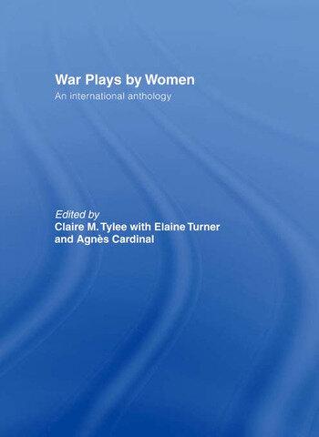 War Plays by Women An International Anthology book cover
