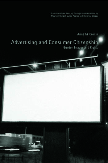 Advertising and Consumer Citizenship Gender, Images and Rights book cover