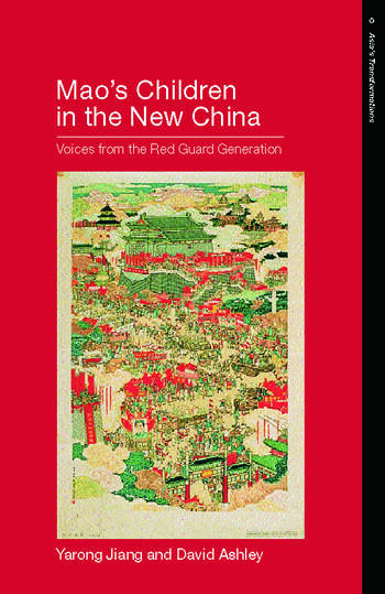 Mao's Children in the New China Voices From the Red Guard Generation book cover