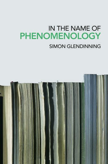 In the Name of Phenomenology book cover