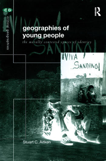 The Geography of Young People Morally Contested Spaces book cover