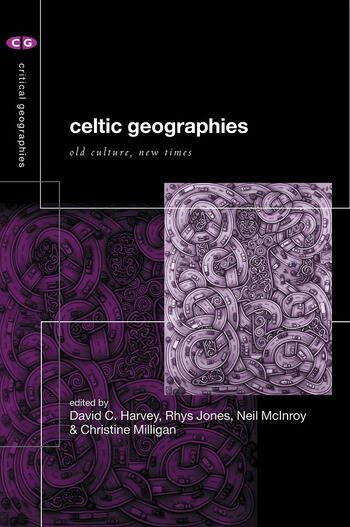 Celtic Geographies Old Cultures, New Times book cover