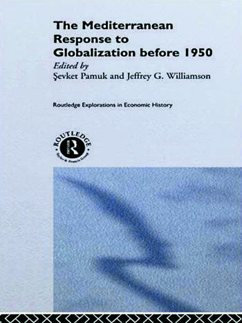 The Mediterranean Response to Globalization before 1950 book cover